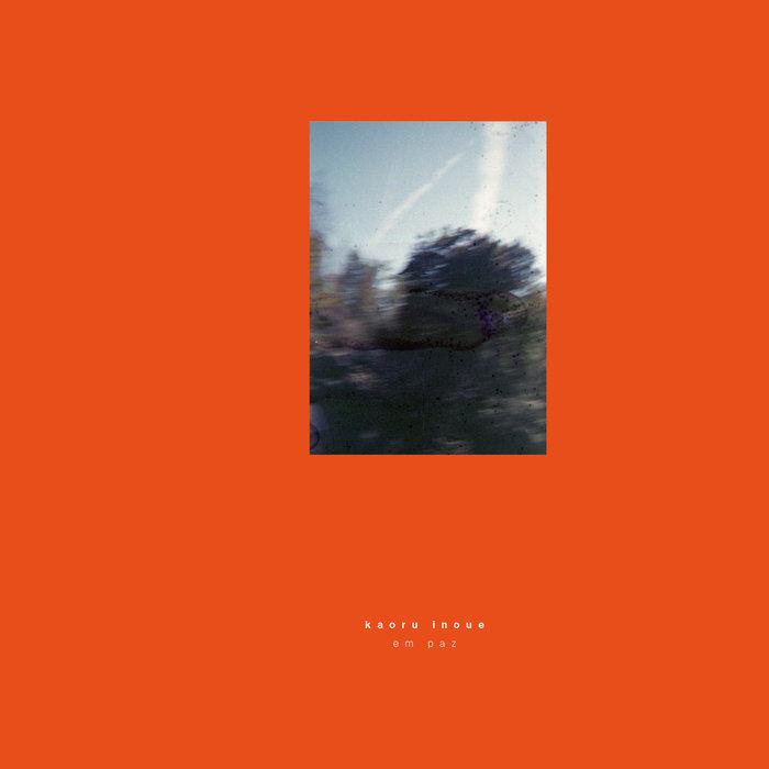 Kaoru Inoue Em Paz LP [GOS003LP]